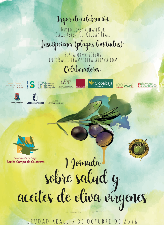 Ciudad Real celebra las I Jornadas sobre Salud y Aceite de Oliva Virgen